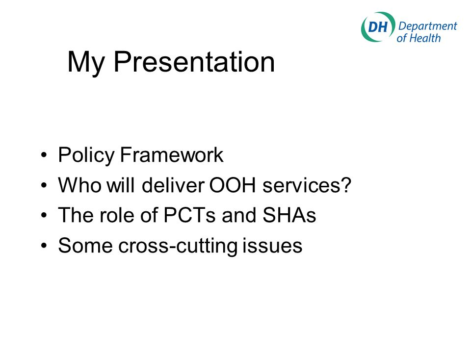 My Presentation Policy Framework Who will deliver OOH services.