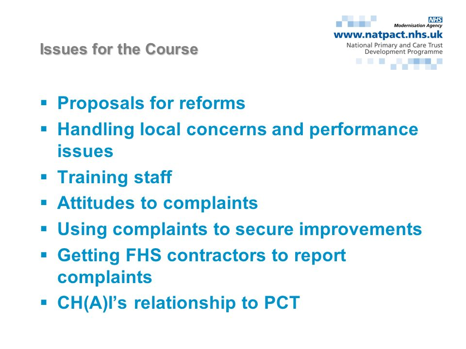 Main Challenges Convincing complainants local resolution is appropriate Lack of guidance/conflicting advice Monitoring areas of concern Poor communications Organising RP panels Persistent complaints Ensuring complaints lead to improvements Tight timescales: achieving performance targets Workload Developing a recording system