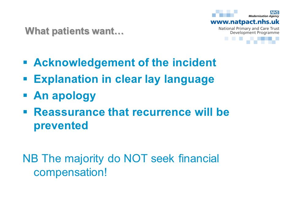 What do patients want? Resolution? Retribution? Revolution? Compensation? Explanation?