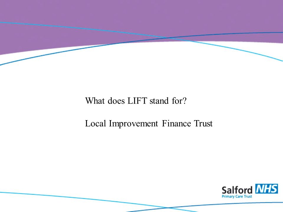 What does LIFT stand for Local Improvement Finance Trust