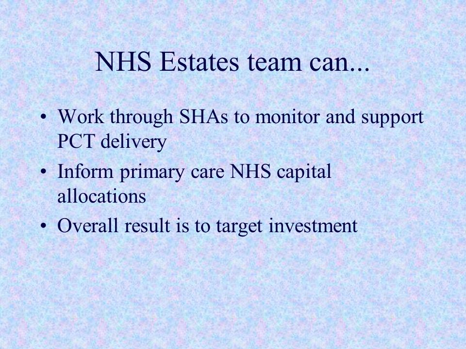 NHS Estates team can...