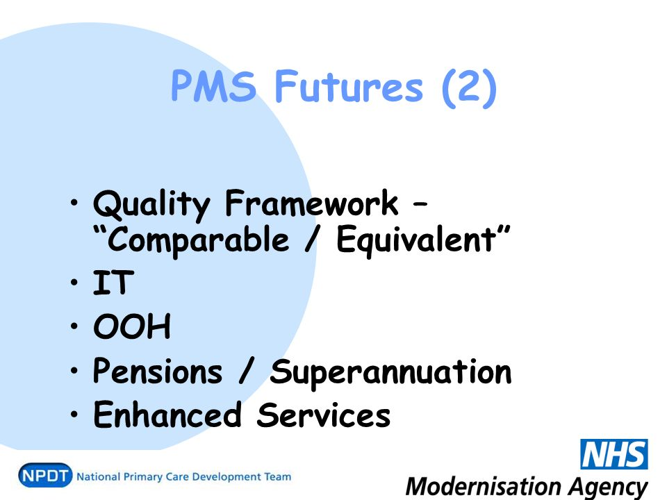 PMS Futures (2) Quality Framework – Comparable / Equivalent IT OOH Pensions / Superannuation Enhanced Services