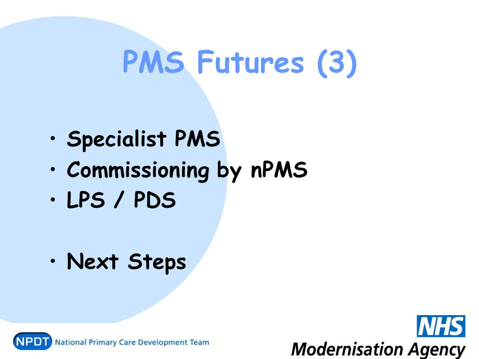 PMS Futures (3) Specialist PMS Commissioning by nPMS LPS / PDS Next Steps
