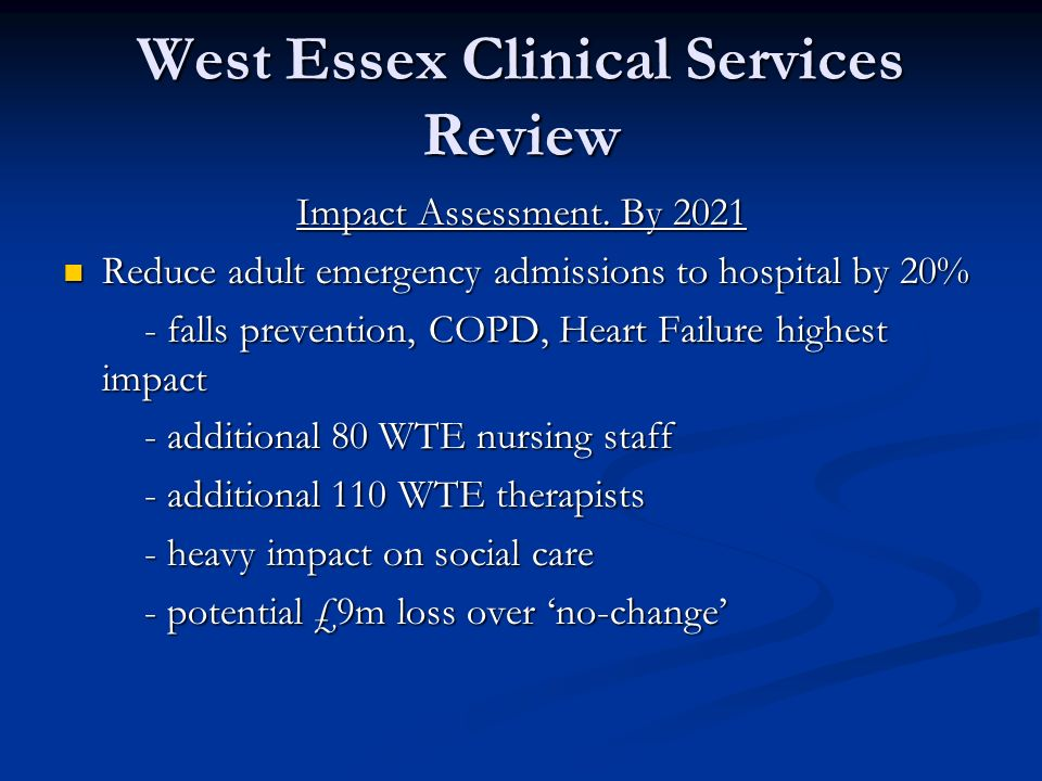 West Essex Clinical Services Review Impact Assessment.
