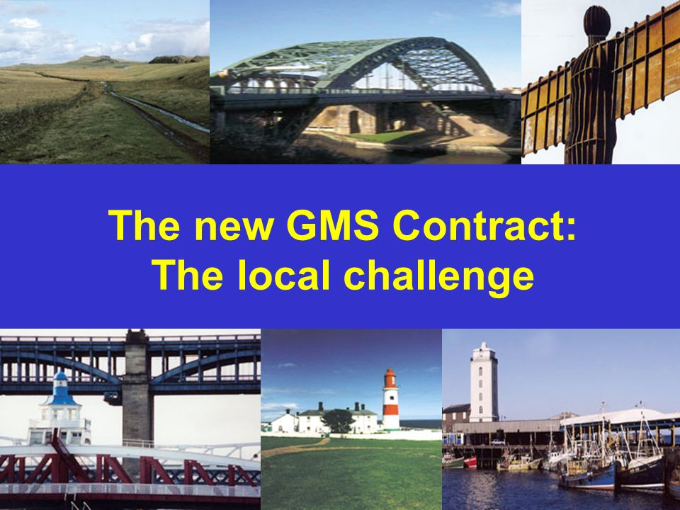 The new GMS Contract: The local challenge