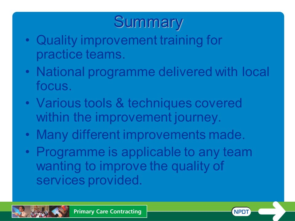 Summary Quality improvement training for practice teams.