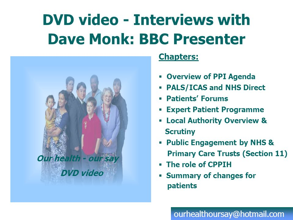 Complementary CD Rom PowerPoint presentations on all aspects of PPI 3rd version of the CHC Directory of Projects (4th version in preparation) Glossary of NHS Terms (with hyperlinks) ACHCEW Effective Visiting Guide 2 CALLING OUT THE DOCTOR The Local Voices Project worked with local people in two areas of Bristol to find out their views on the GP Out of Hours service.
