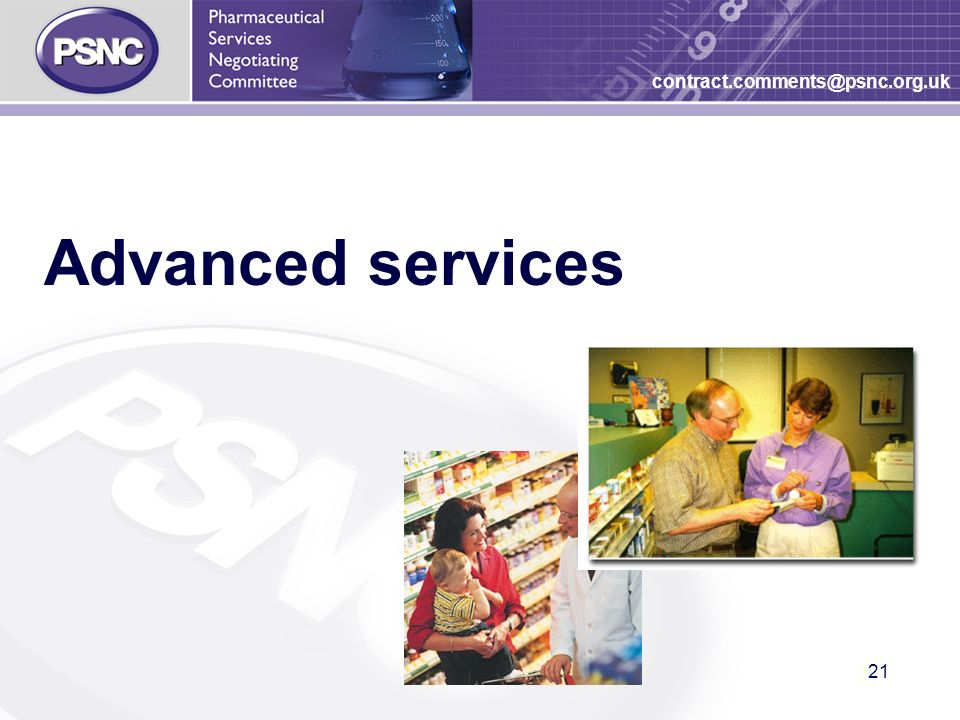 21 contract.comments@psnc.org.uk Advanced services