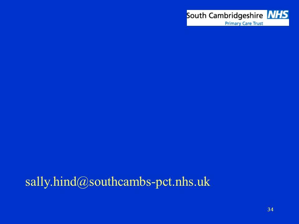 34 sally.hind@southcambs-pct.nhs.uk