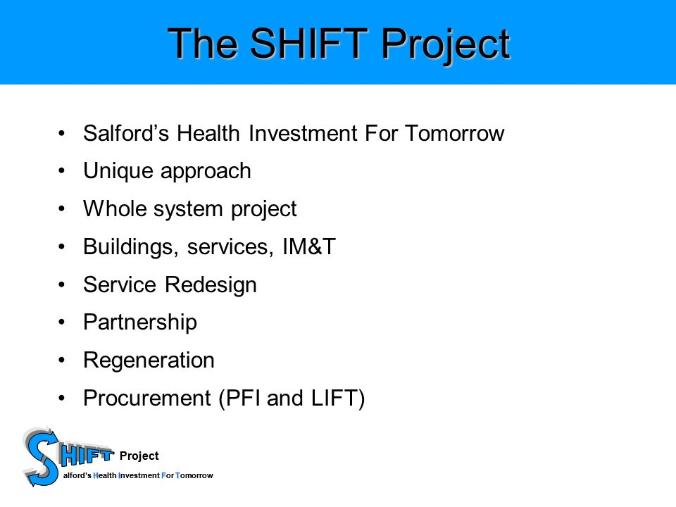 Project HIFT alfords Health Investment For Tomorrow Project HIFT alfords Health Investment For Tomorrow The SHIFT Project Salfords Health Investment F