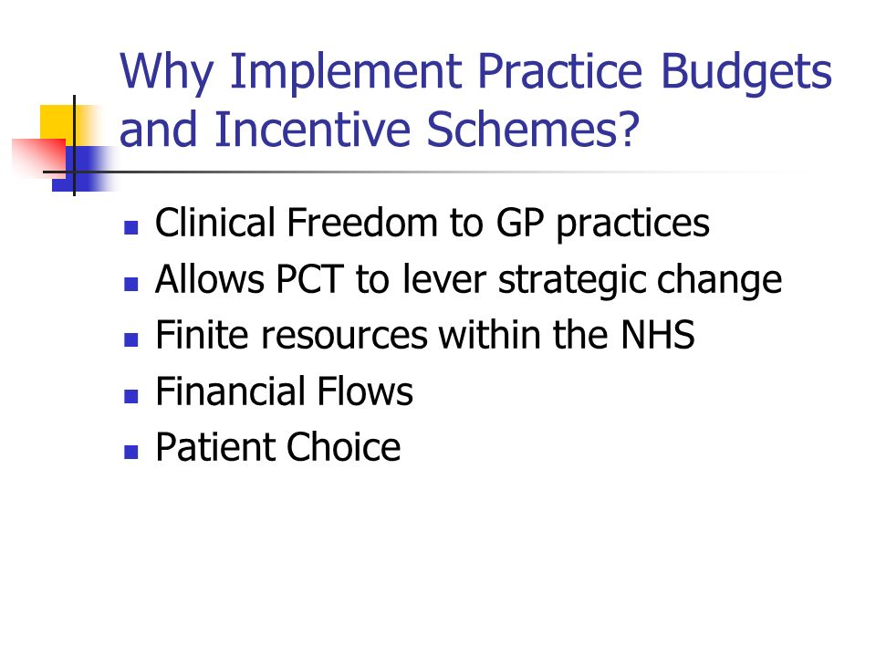 Why Implement Practice Budgets and Incentive Schemes.