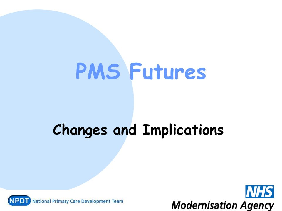 PMS Futures Changes and Implications