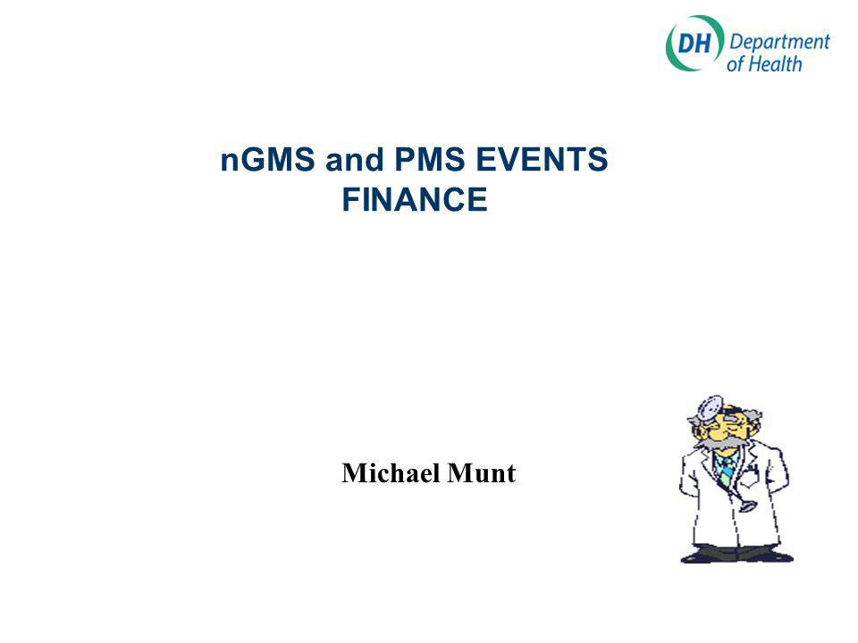 nGMS and PMS EVENTS FINANCE Michael Munt