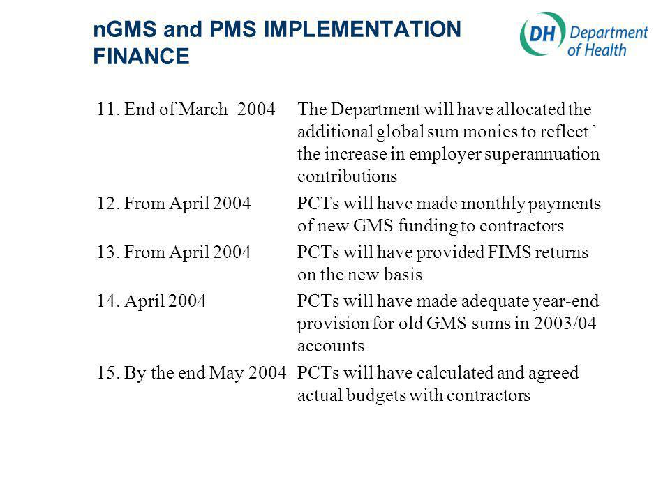 nGMS and PMS IMPLEMENTATION FINANCE 11.