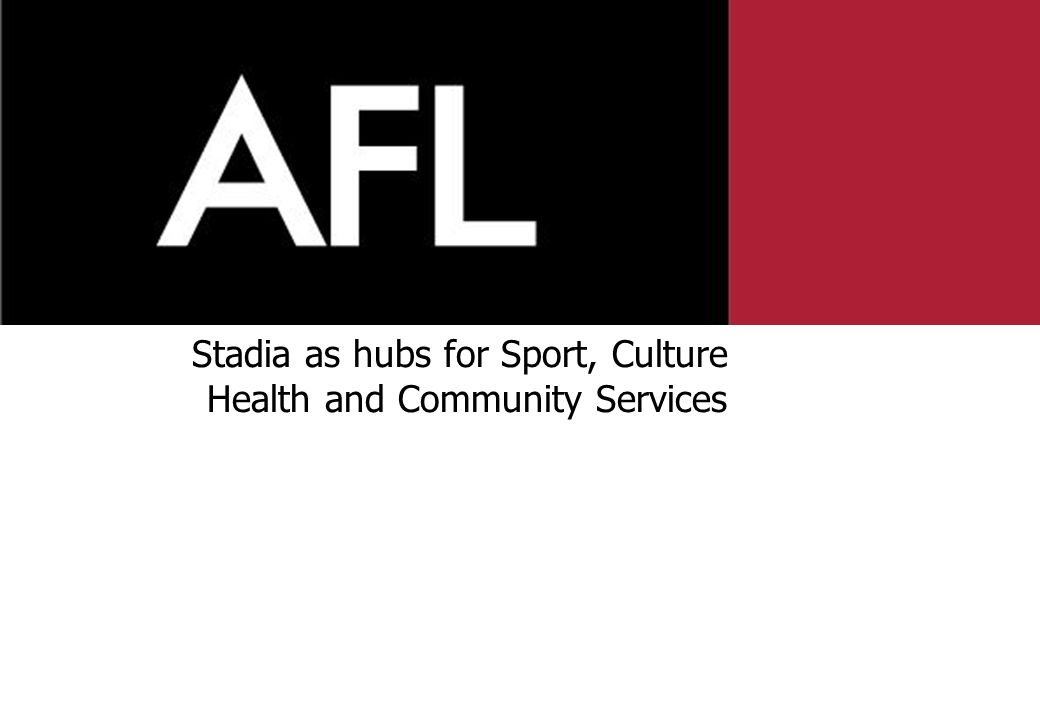 Stadia as hubs for Sport, Culture Health and Community Services