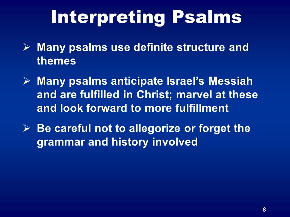 9 Labels of Psalms Mizmor, psalm – a song accompanied by a stringed instrument Shir, song Maskil, contemplative poem Miktam, inscription poem Tepillah, prayer Tehillah, praise