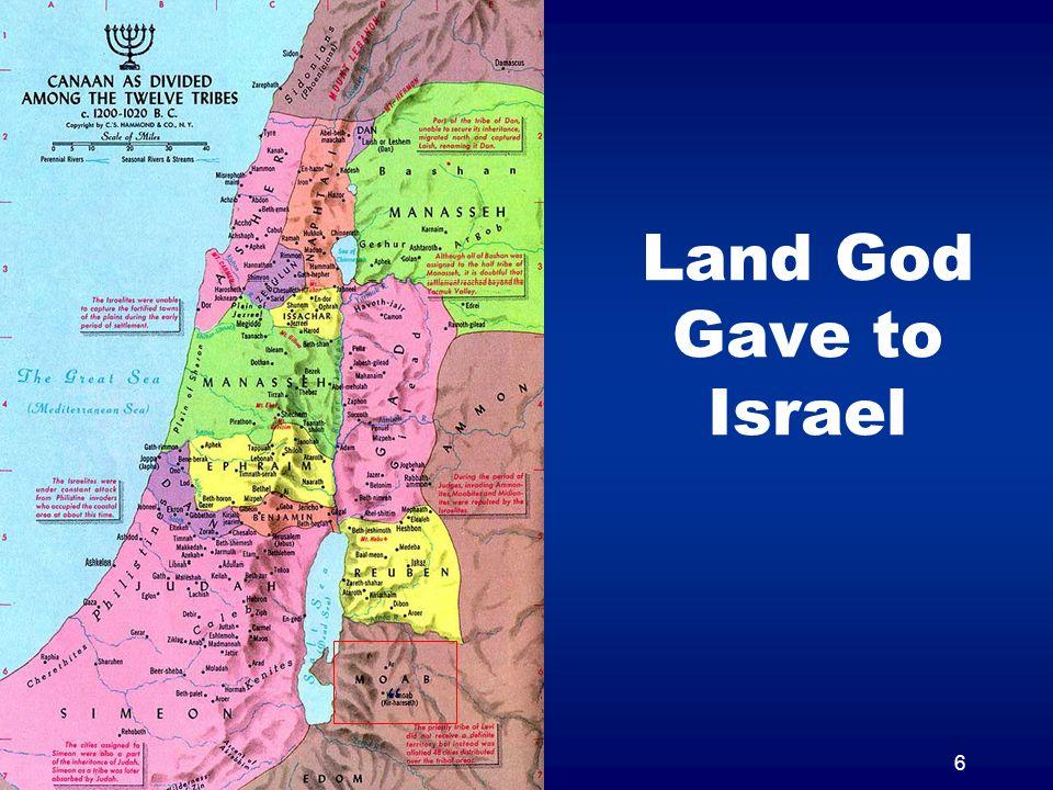 6 Land God Gave to Israel