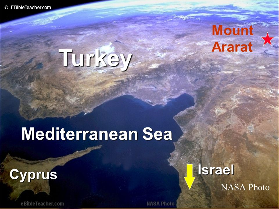 Mediterranean Sea Cyprus Turkey Mount Ararat NASA Photo © EBibleTeacher.com Israel Noahs Ark 2
