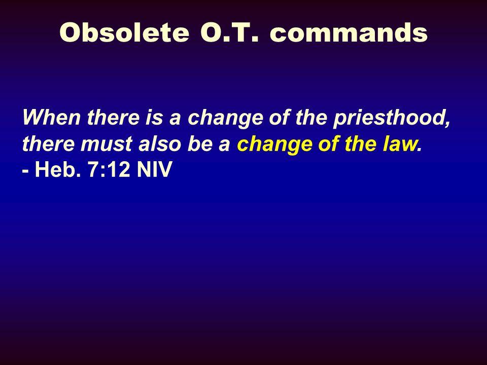 Obsolete O.T.