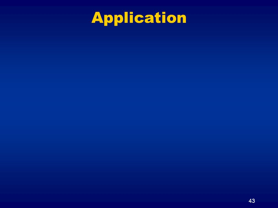 43 Application