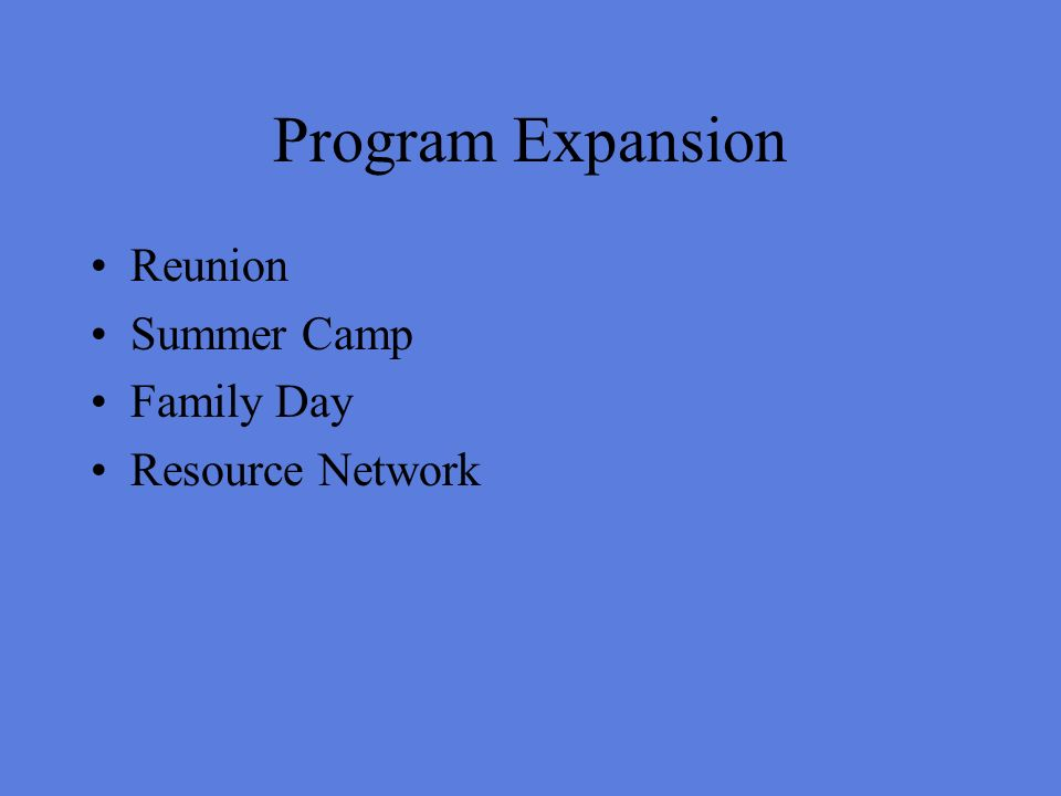 Program Expansion Reunion Summer Camp Family Day Resource Network