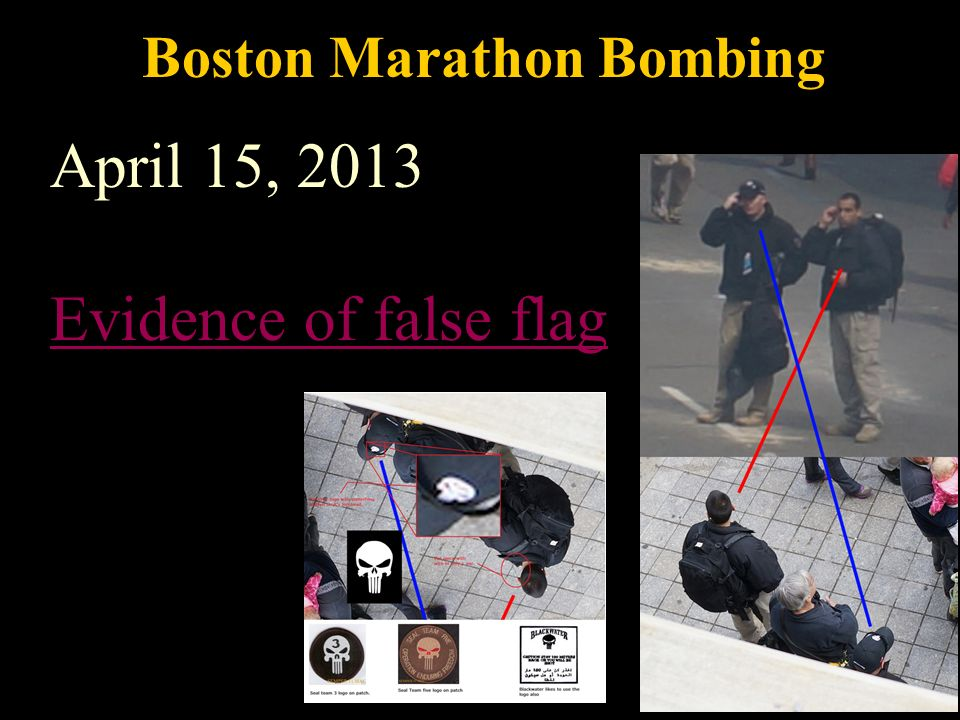 Boston Marathon Bombing April 15, 2013 Evidence of false flag