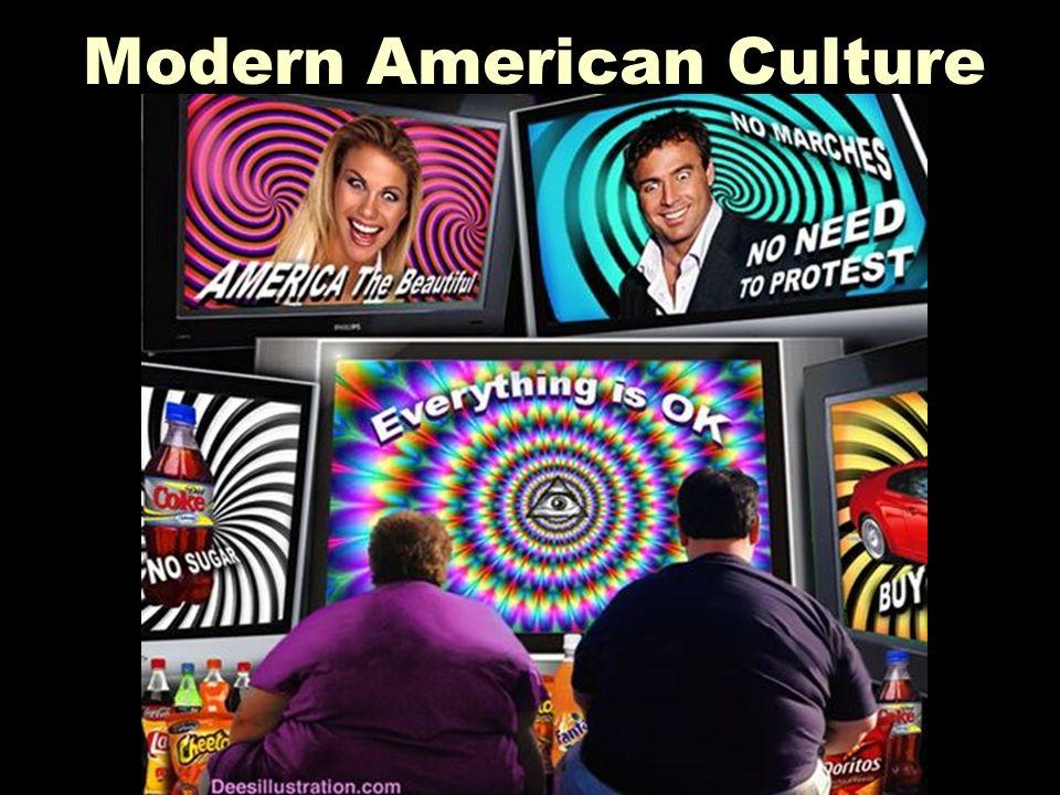 Modern American Culture