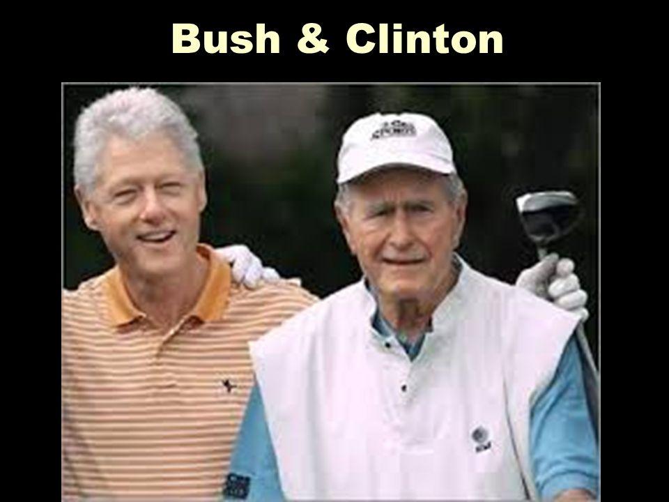 Bush & Clinton