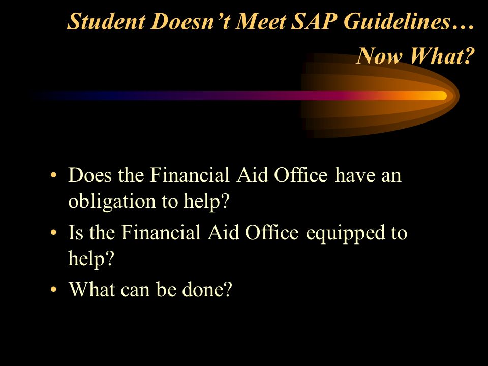 Student Doesnt Meet SAP Guidelines… Now What.
