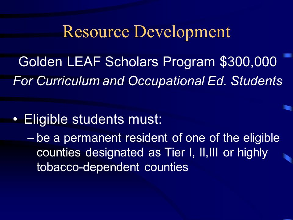 Student Development Services Resource Development STATE CHILD CARE GRANT $2,000,000 Base funding is $20,000/college with additional allocation based o