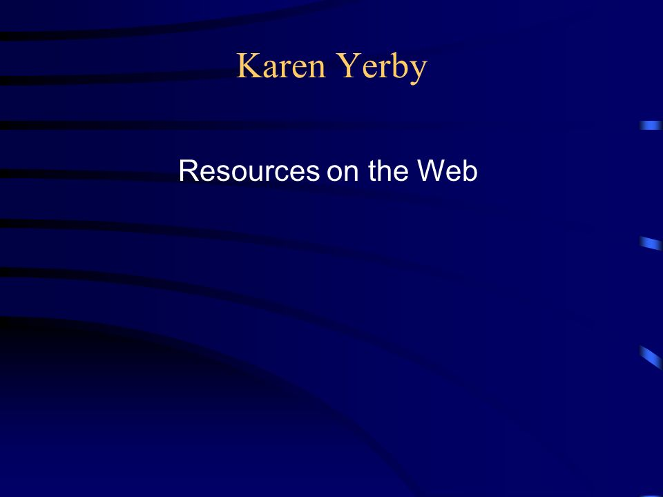 Karen Yerby Resources on the Web
