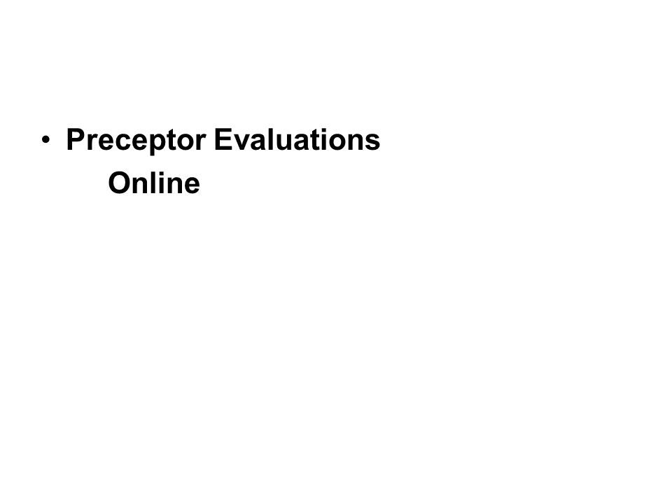Preceptor Evaluations Online