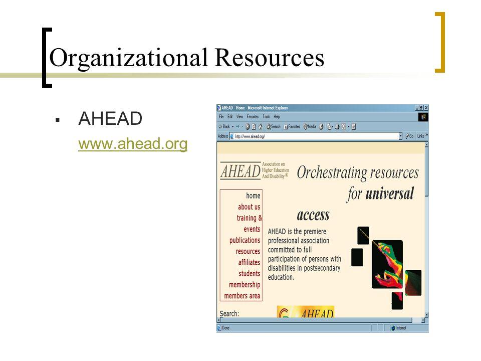 Organizational Resources AHEAD www.ahead.org