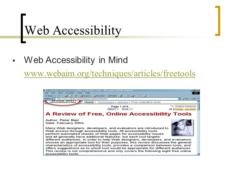 Web Accessibility Web Accessibility in Mind www.webaim.org/techniques/articles/freetools