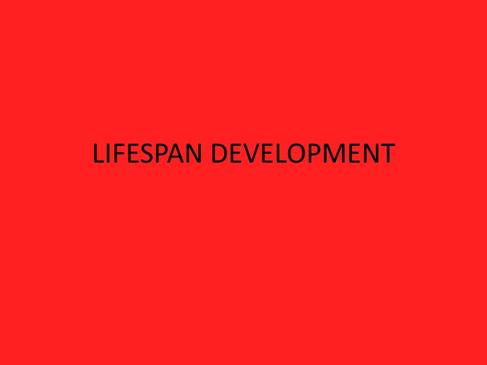 Lifespan Development Neonate: Birth to 28 days Infant: Birth up to 1 year old Toddler: 1 to 3 years old Preschooler: 3 to 6 years old School-age: 6 to 12 years old Adolescent: 12 to 18 years old