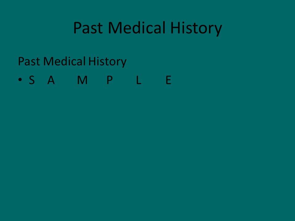 Past Medical History SAMPLE