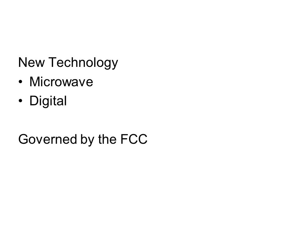 New Technology Microwave Digital Governed by the FCC