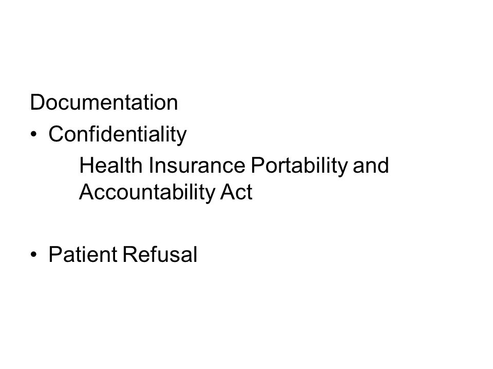 Documentation Confidentiality Health Insurance Portability and Accountability Act Patient Refusal