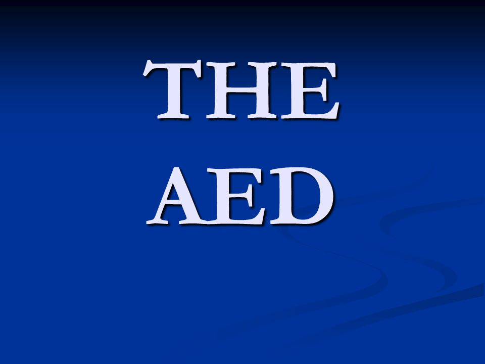 THE AED