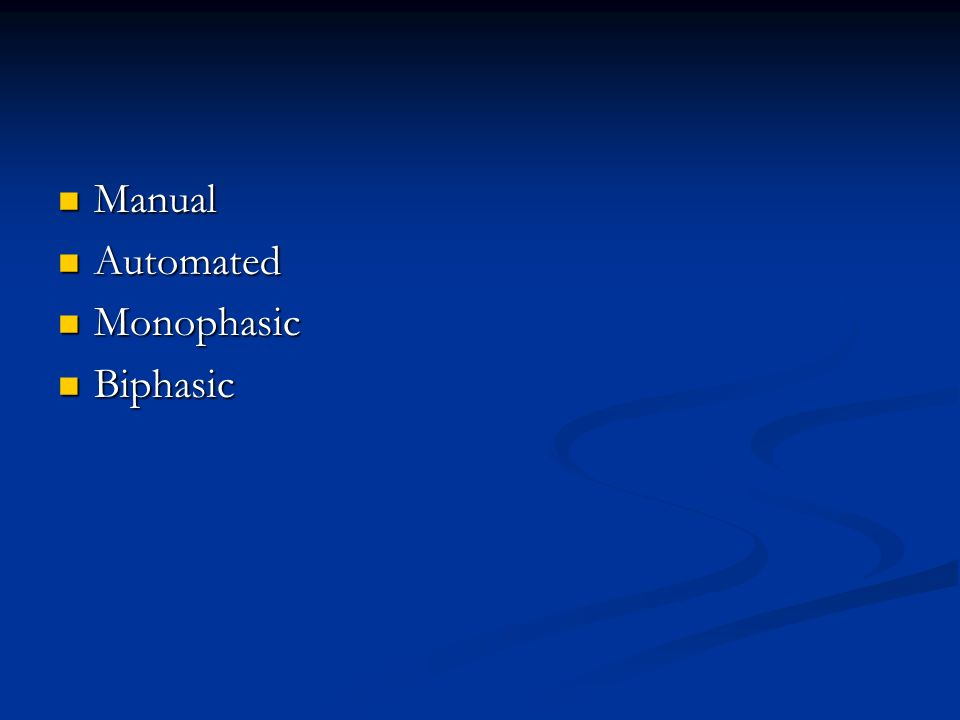 Manual Manual Automated Automated Monophasic Monophasic Biphasic Biphasic