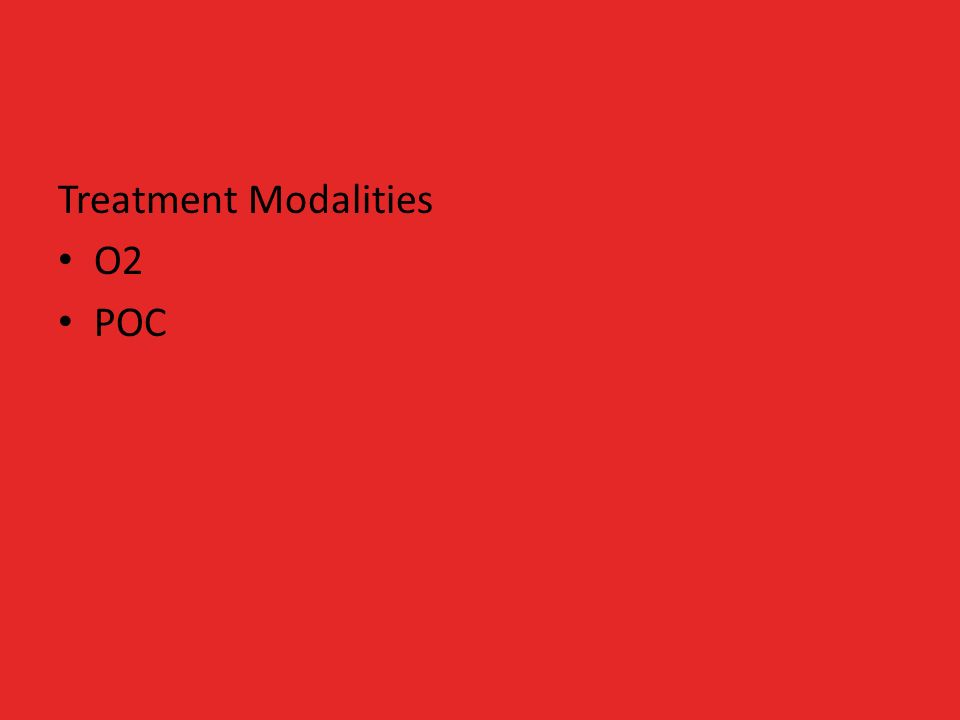 Treatment Modalities O2 POC