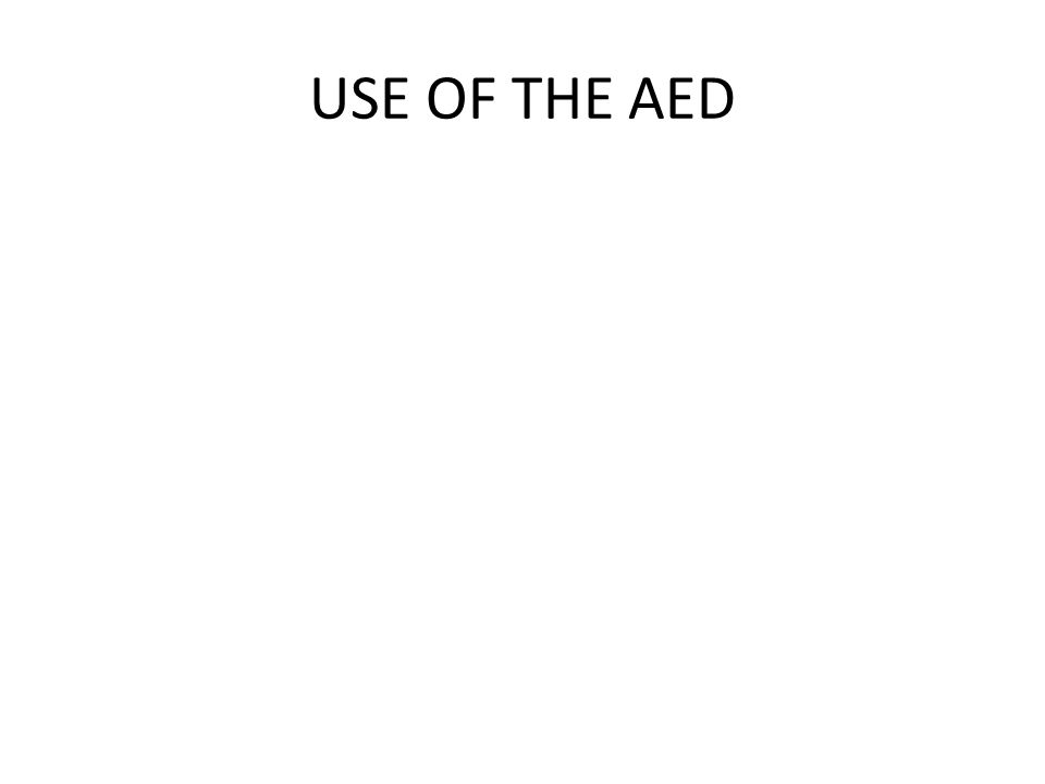 USE OF THE AED
