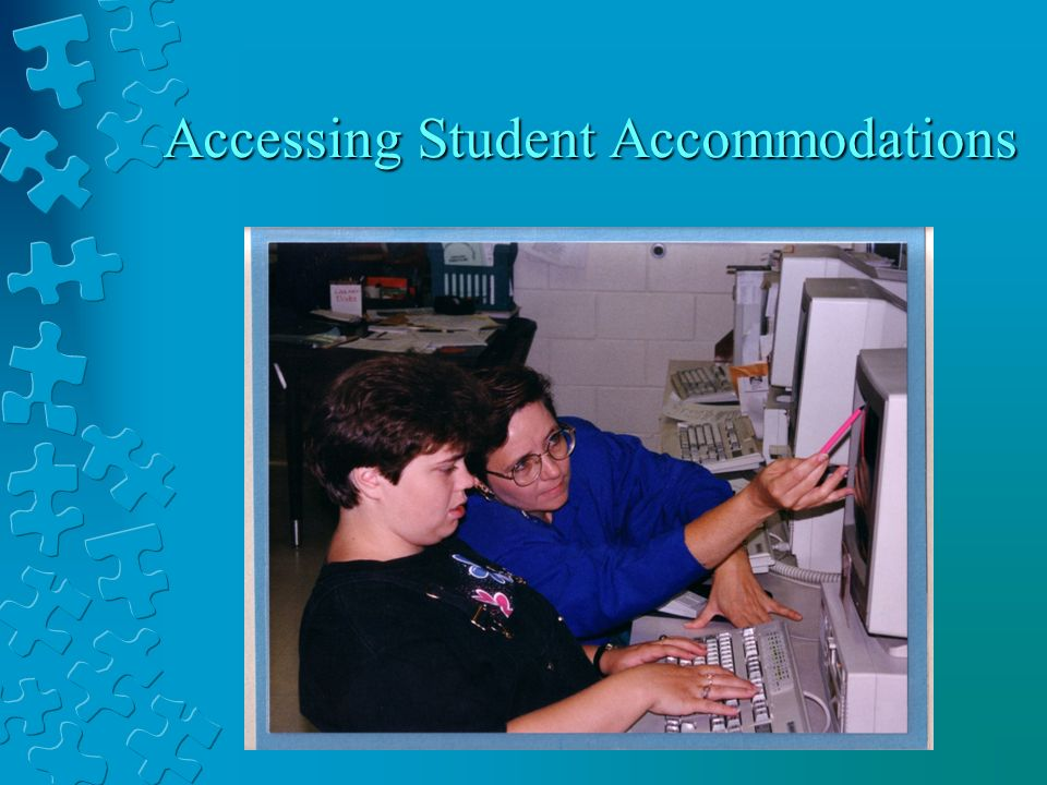 Accessing Student Accommodations