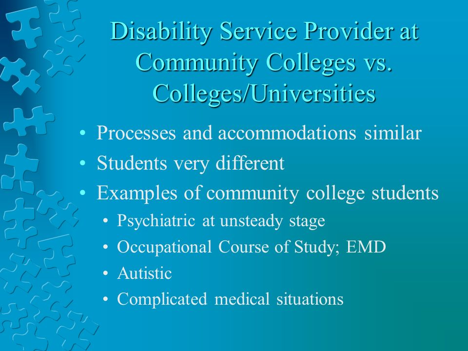 Disability Service Provider at Community Colleges vs.