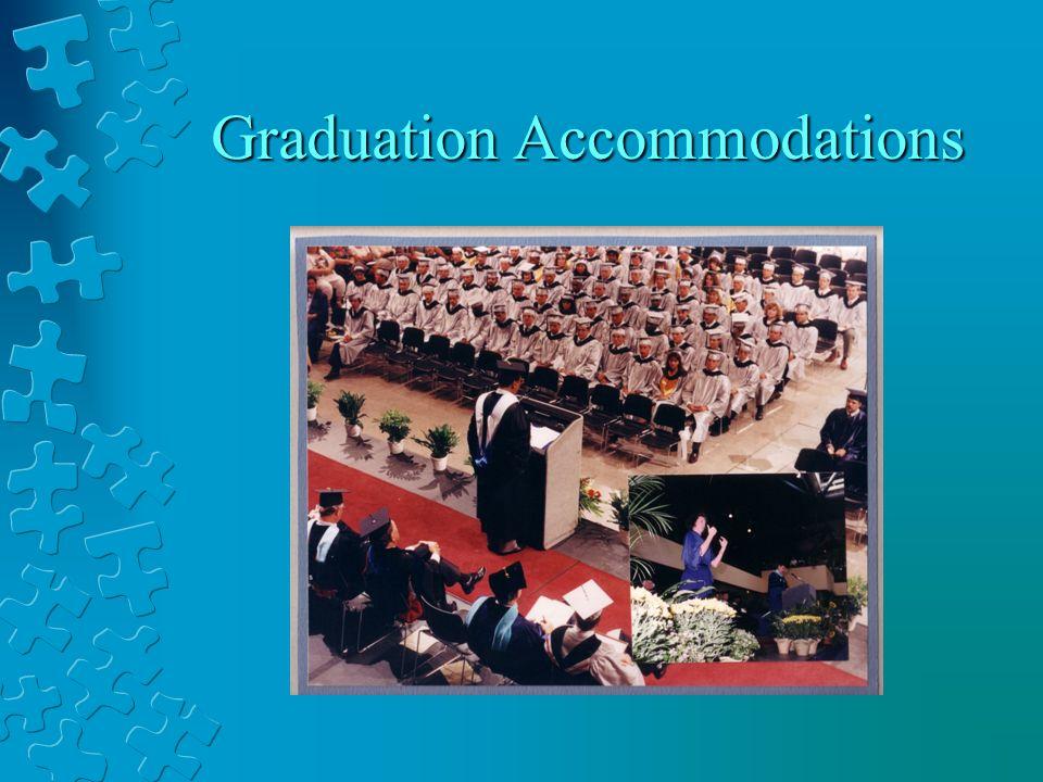 Graduation Accommodations