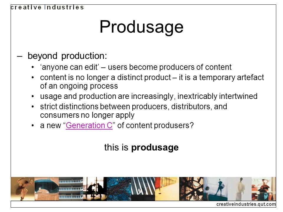 creativeindustries.qut.com content development space set up by community or company to harbour produsage (e.g.