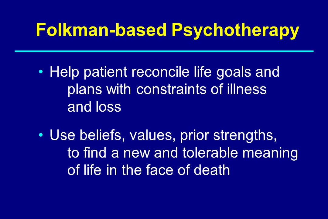 Help patient reconcile life goals and plans with constraints of illness and loss Use beliefs, values, prior strengths, to find a new and tolerable mea