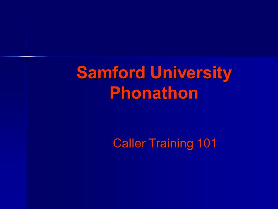 Samford University Phonathon Caller Training 101