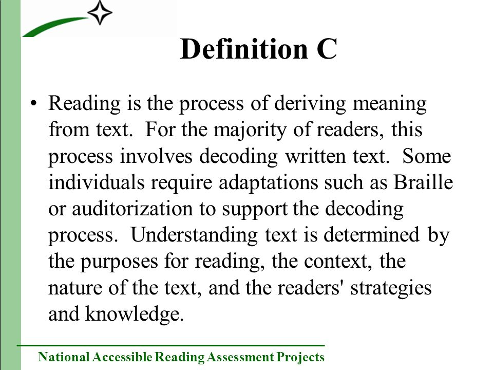 National Accessible Reading Assessment Projects Results: Phone and Web-Based Focus Groups Translating text to speech was a phrase that advocates for students who do not use spoken language found particularly problematic.