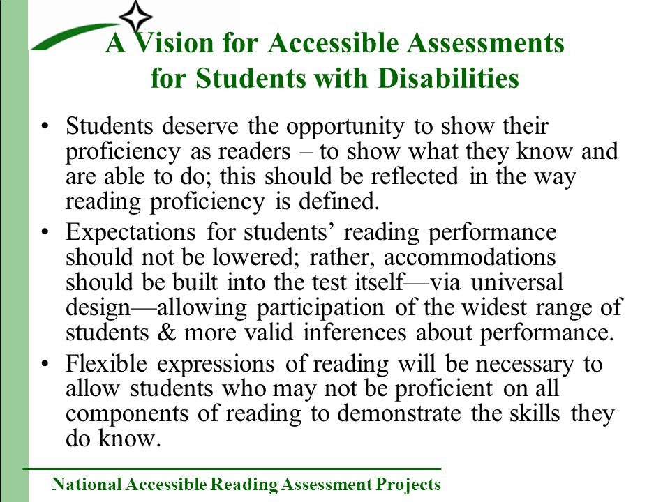 National Accessible Reading Assessment Projects Principle 3cont.